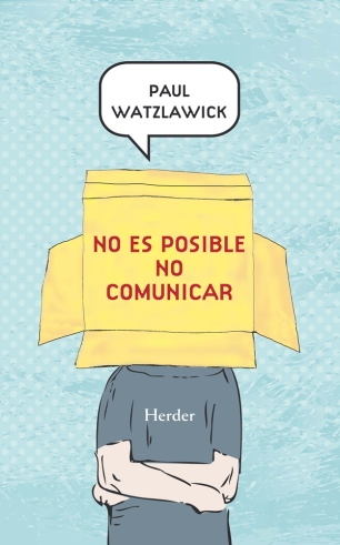 Watzlawick-No_es_posible_no_comunicar